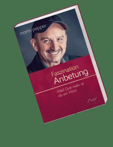 Faszinatin-Anbetung-Buch-Martin-Pepper-im-Onlineshop-2