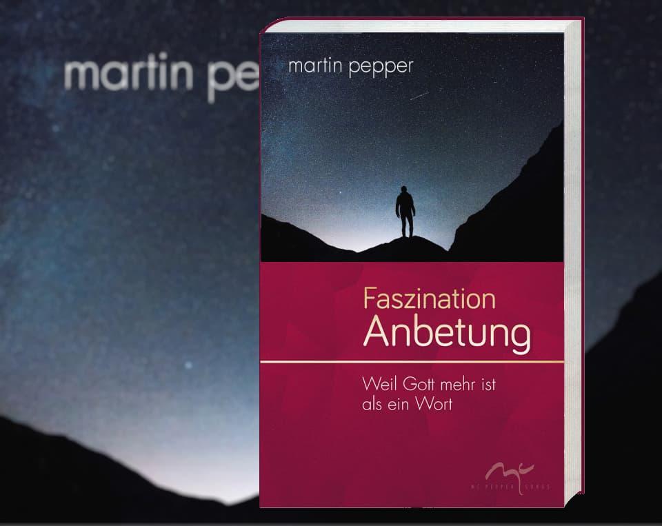 Martin Pepper Buecher Anbetung mit Sinn und Seele Seite1