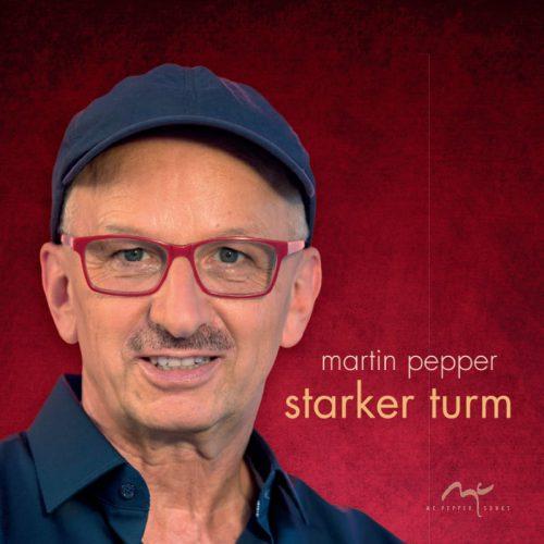 martin pepper cd Starker Turm 1